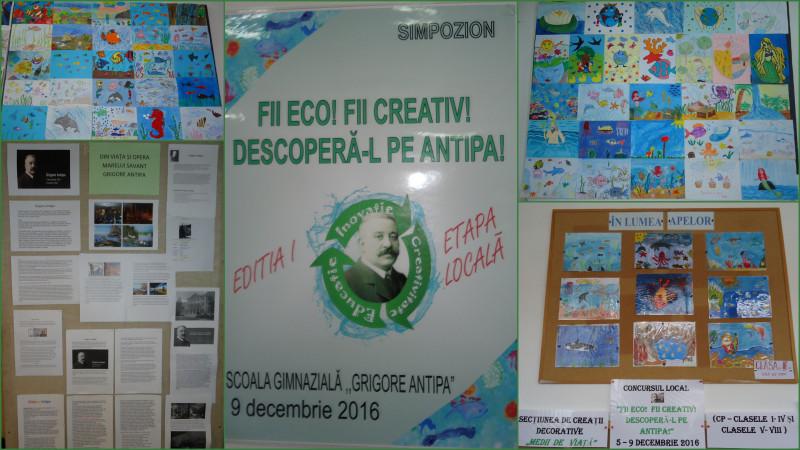 """În cadrul zilelelor școlii, 5-9 decembrie, Școala Gimnazială """"Grigore Antipa"""" Botoșani a organizat Simpozionul Fii ECO! Fii CREATIV! DESCOPERĂ-L PE ANTIPA! Elevii  au prezentat lucrari pentru secțiunile de creație plastică """"Mirifica lume a apelor"""", creații decorative """"Medii de viață"""", creații literare,""""Fantastic și imaginar în lumea apelor"""", eco-fotografie """"Viața în natură"""""""